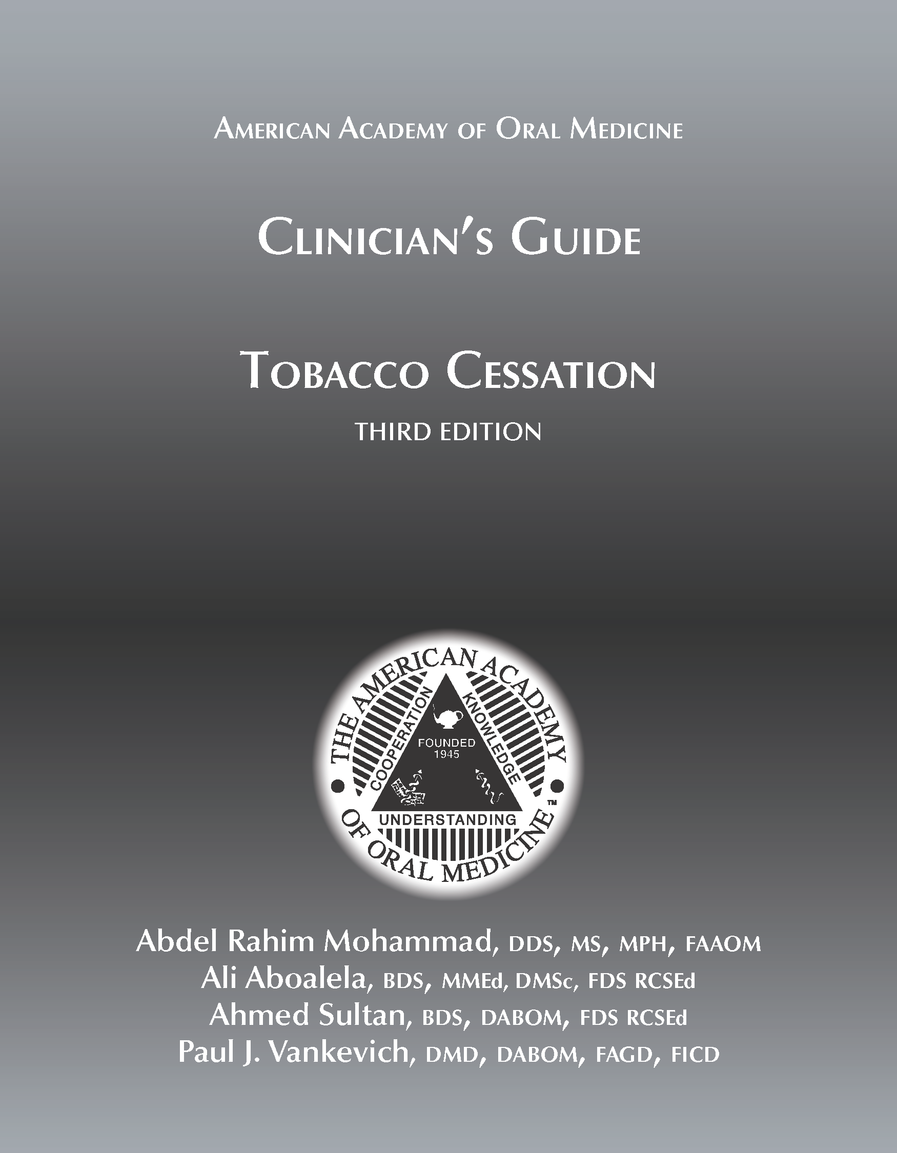 Clinicians guides 6 american academy of oral medicine clinicians guide to tobacco cessation third edition isbn print 9781936176496 fandeluxe Gallery